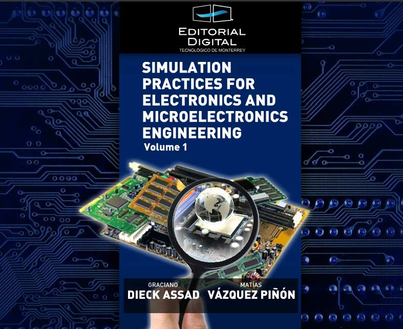Simulation Practices for Electronics and Microelectronics Engineering. Volume 1